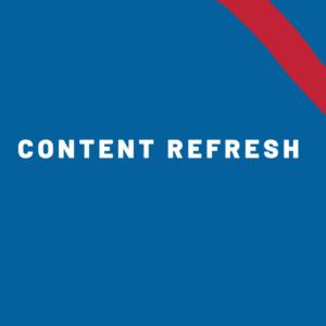 Content Refresh